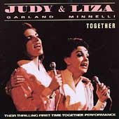 Judy Garland/Liza Minnelli: Judy & Liza: Together