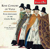 Four Gentlemen of the Chapel Royal - Tallis, Tye, Byrd, Tompkins / Wilkinson, Rose Consort of Viols
