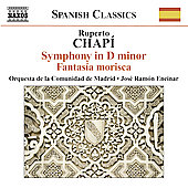 Spanish Classics - Chap&iacute;: Symphony in D minor, etc / Encinar, et al