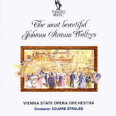 Most Beautiful Johann Strauss Waltzes / Vienna State Opera Orch., Eduard Strauss