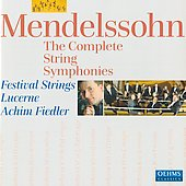Felix Mendelssohn Bartholdy: Complete String Symphonies