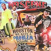 Chingo Bling: Obscene: Houston We Have A Problem, Vol. 4