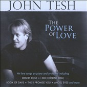 John Tesh: The Power of Love, Vol. 1