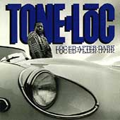 Tone-Loc: Loc-ed After Dark [PA]
