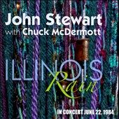 John Stewart: Illinois Rain: In Concert June 22, 1984