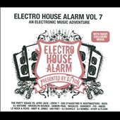 Various Artists: Electro House Alarm, Vol. 7: An Electronic Music Adventure [Digipak]