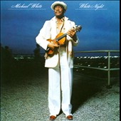 Michael White (Violin): White Night