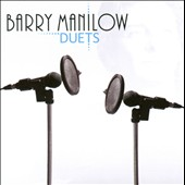 Barry Manilow: Duets