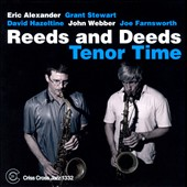 Reeds and Deeds: Tenor Time