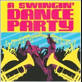 Various Artists: A Swingin' Dance Party