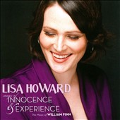 Lisa Howard: Songs of Innocence & Experience: The Songs of William Finn