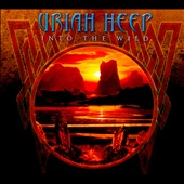 Uriah Heep: Into the Wild [Digipak]