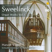 Sweelinck: Organ Works, Vol. 1