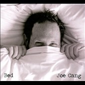 Joe Cang: Bed [Digipak]