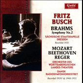 Brahms: Symphony No. 2; Mozart, Beethoven, Reger / Fritz Busch