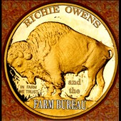 Richie Owens and the Farm Bureau/Richie Owens: In Farm We Trust