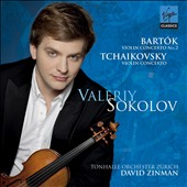 Bartok: Violin Concerto No. 2; Tchaikovsky: Violin Concerto / Valeriy Sokolov, violin