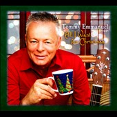 Tommy Emmanuel: All I Want for Christmas [Digipak] *