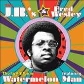 Fred Wesley/Fred Wesley & the J.B.'s/The J.B.'s: The Lost Album *