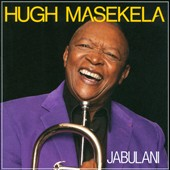 Hugh Masekela: Jabulani *