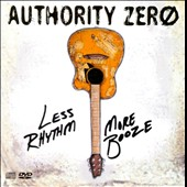 Authority Zero: Less Rhythm More Booze *
