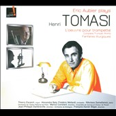Eric Aubier Plays Henri Tomasi: The Complete Trumpet Works