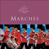 Classical Collections: Marches