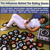 Various Artists: The Influences Behind the Rolling Stones