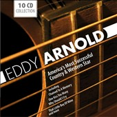 Eddy Arnold: America's Most Successful Country & Western Star