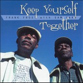 Frank Frost: Keep Yourself Together