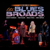 The Blues Broads: The Blues Broads [Digipak]