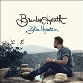 Brandon Heath: Blue Mountain