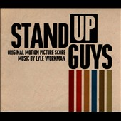 Original Soundtrack: Stand Up Guys [Score] [Digipak]