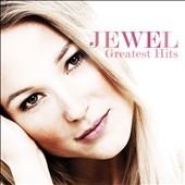 Jewel: Greatest Hits *