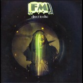 FM (Canada): Direct to Disc [Remastered]