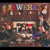 The Kwerks: The  Kwerks [Digipak]