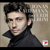 The Verdi Album / Jonas Kaufmann, tenor [Deluxe Edition]