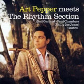 Art Pepper: Art Pepper Meets the Rhythm Section [Limited Edition]