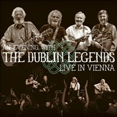 The Dublin Legends: Live in Vienna