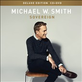 Michael W. Smith: Sovereign [CD/DVD] [Deluxe] [Digipak]