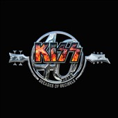 Kiss: Kiss 40 Years: Decades of Decibels