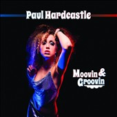 Paul Hardcastle: Moovin & Groovin [Digipak] *