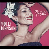 Molly Johnson: Because of Billie [Digipak]