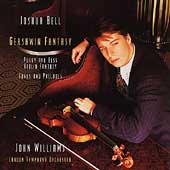 Gershwin Fantasy / Joshua Bell, John Williams, London SO