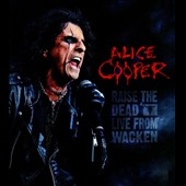 Alice Cooper: Raise the Dead: Live from Wacken