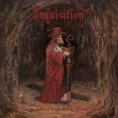 Inquisition: Into the Infernal Regions of the Ancient Cult [Digipak] [Limited]