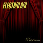 Electric Six: Bitch, Don't Let Me Die! [10/2] *