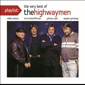The Highwaymen (Country): Playlist: The Very Best of the Highwaymen