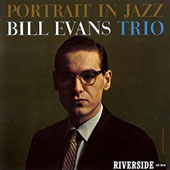 Bill Evans (Piano)/Bill Evans Trio (Piano): Portrait in Jazz