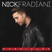 Nick Fradiani: Hurricane [8/5]